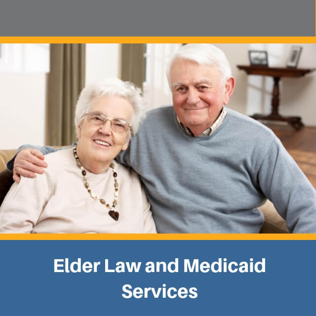 Elder Law & Medicaid Services