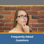 requently Asked Questions