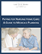 PAYING FOR NURSING HOME CARE:  A GUIDE TO MEDICAID PLANNING